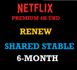 netflix-premium-shared-stable-renew-six-month